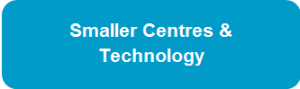 SmallerCentres-Technology